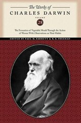 The Formation of Vegetable Mould Through the Action of Worms With Observations on Their Habits | Charles Darwin |