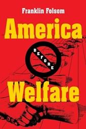 America Before Welfare