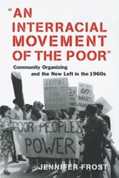 An Interracial Movement of the Poor | Jennifer Frost |