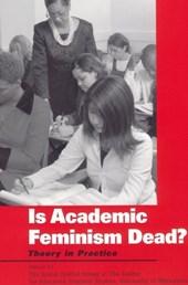 Is Academic Feminism Dead?