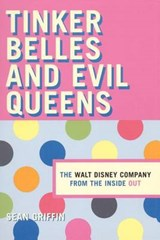 Tinker Belles and Evil Queens | Sean Griffin |