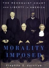 Morality Imposed | Stephen E. Gottlieb |