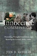 The Innocence Commission | Jon B. Gould |