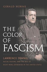 The Color of Fascism | Gerald Horne |