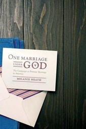 One Marriage Under God