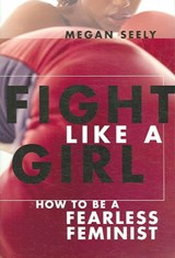 Fight Like a Girl | Megan Seely |