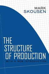 The Structure of Production | Mark Skousen |