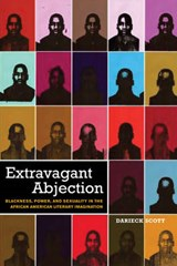 Extravagant Abjection | Darieck Scott |