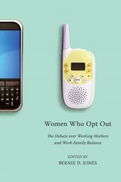 Women Who Opt Out