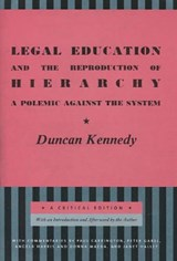 Legal Education and the Reproduction of Hierarchy | Duncan Kennedy |