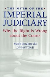 The Myth of the Imperial Judiciary