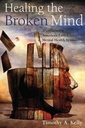 Healing the Broken Mind