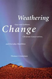 Weathering Change | Thomas J. Linneman |