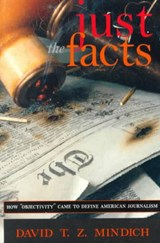Just the Facts | David T. Z. Mindich |