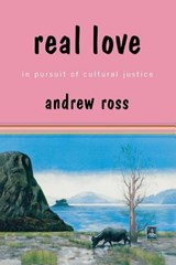 Real Love | Andrew Ross |