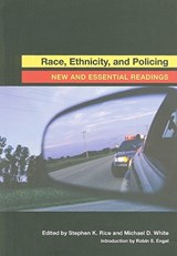 Race, Ethnicity, and Policing | auteur onbekend |