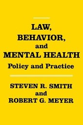 Law, Behavior, and Mental Health | Steven R. Smith |