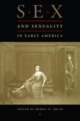 Sex and Sexuality in Early America |  |