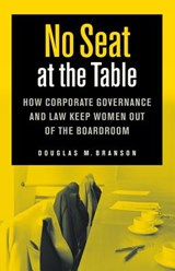 No Seat at the Table | Douglas M. Branson |