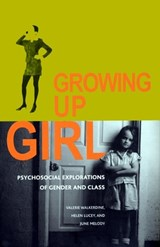 Growing Up Girl | Valerie Walkerdine |