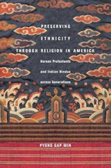 Preserving Ethnicity Through Religion in America | Pyong Gap Min |