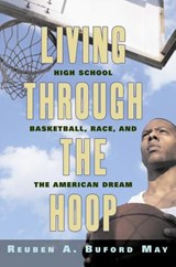 Living Through the Hoop | Reuben A. Buford May |