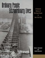 Ordinary People, Extraordinary Lives | Debra E. Bernhardt |