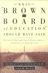 What Brown V. Board of Education Should Have Said | auteur onbekend |