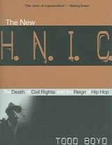 The New H.N.I.C. (Head Niggas in Charge) | Todd Boyd |
