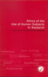 Ethics of the Use of Human Subjects in Research | Shamoo, Adil E. ; Khin-Maung-Gyi, Felix A. |