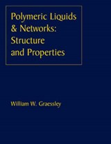 Polymeric Liquids and Networks | William W. Graessley |