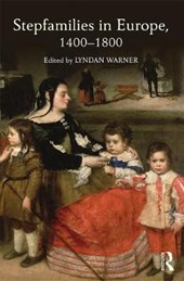 Stepfamilies in Europe, 1400-1800