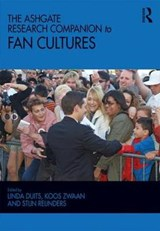 Ashgate Research Companion to Fan Cultures | Linda Duits |