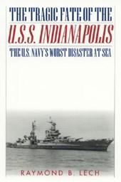 The Tragic Fate of the U.S.S. Indianapolis
