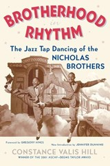 Brotherhood in Rhythm | Hill, Constance Valis ; Hines, Gregory |