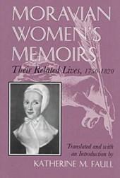 Moravian Women's Memoirs Spiritual Narratives, 1750-1820
