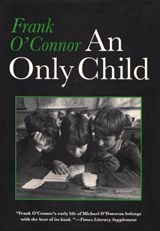 An Only Child | Frank O'connor |