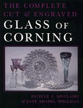 The Complete Cut & Engraved Glass of Corning