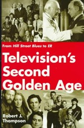 Television's Second Golden Age | Robert J. Thompson |
