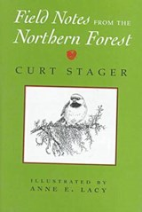 Field Notes from the Northern Forest | Curt Stager |