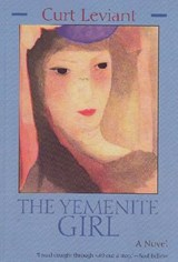 The Yemenite Girl | Curt Leviant |