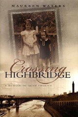 Crossing Highbridge | Maureen Waters |