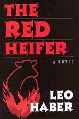 The Red Heifer | Leo Haber |