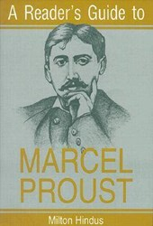 A Reader's Guide to Marcel Proust | Milton Hindus |