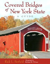 Covered Bridges of New York State | Rick L. Berfield |