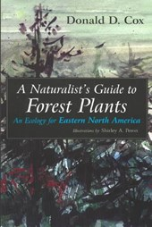 A Naturalist's Guide to Forest Plants | Donald D. Cox |