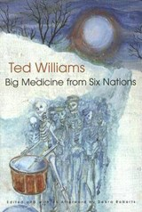 Big Medicine from Six Nations | Ted C. Williams |