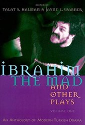 Ibrahim the Mad and Other Plays |  |