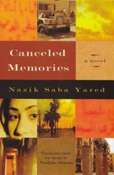 Canceled Memories | Nazik Yared |