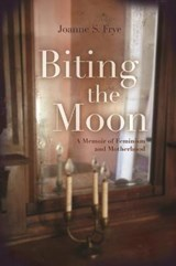 Biting the Moon | Joanne Frye |